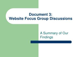 Document 3:  Website Focus Group Discussions