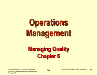 Operations Management Managing Quality Chapter 6