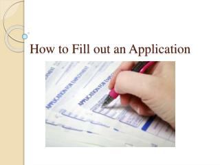 How to Fill out an Application