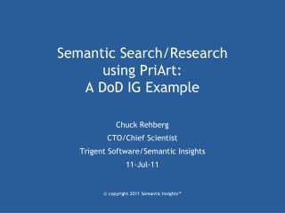 Semantic Search/Research using  PriArt : A  DoD  IG Example