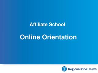 Affiliate School   Online Orientation
