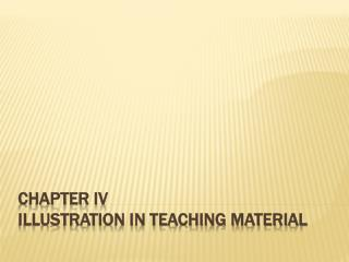 CHAPTER IV Illustration In Teaching Material