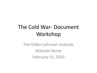 The Cold War- Document Workshop