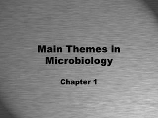 Main Themes in Microbiology