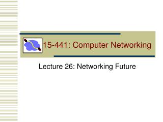 15-441: Computer Networking