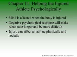Mind is  affected  when the body is injured