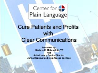 Cure Patients and Profits with  Clear Communications