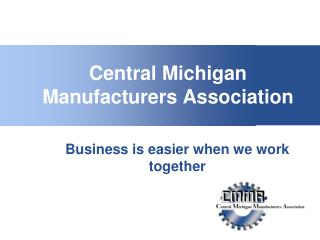 Central Michigan Manufacturers Association