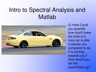Intro to Spectral Analysis and Matlab