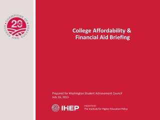 College Affordability &  Financial Aid Briefing