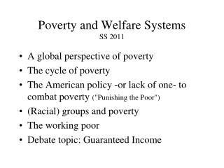 Poverty and Welfare  Systems SS  2011