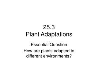 25.3 Plant Adaptations