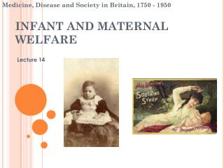 INFANT AND MATERNAL WELFARE