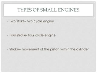Types of small engines