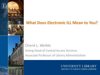 What Does Electronic ILL Mean to You?