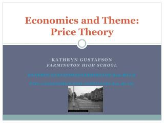 Economics and Theme: Price Theory