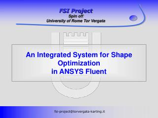 An Integrated System for Shape Optimization  in ANSYS Fluent