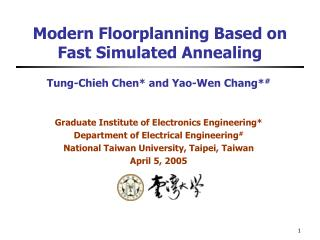 Modern Floorplanning Based on Fast Simulated Annealing