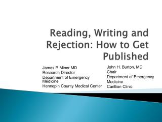 Reading, Writing and Rejection: How to Get Published