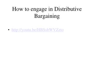 How to engage in Distributive Bargaining