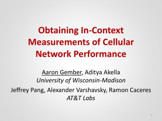 Obtaining In-Context Measurements of Cellular Network Performance
