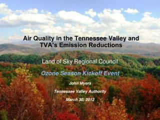 Air Quality in the Tennessee Valley and TVA's Emission Reductions