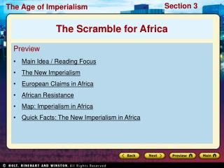 Preview Main Idea / Reading Focus The New Imperialism European Claims in Africa African Resistance