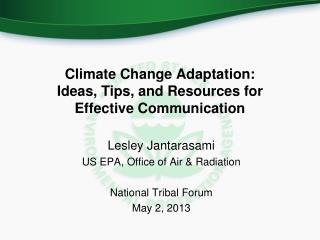 Climate Change Adaptation:  Ideas, Tips, and Resources for Effective Communication