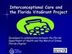 Interconceptional Care and the Florida VitaGrant Project
