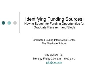 Graduate Funding Information Center The Graduate School