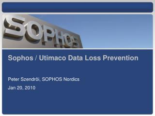 Sophos / Utimaco Data Loss Prevention