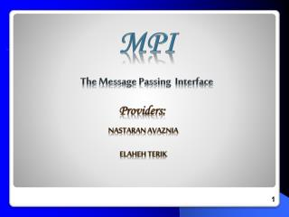 MPI The Message Passing  Interface