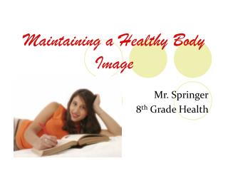 Maintaining a Healthy Body Image