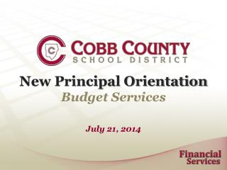 New Principal Orientation Budget Services
