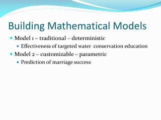 Building Mathematical Models