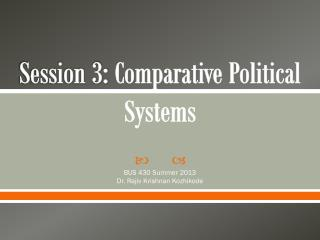 Session 3:  Comparative Political Systems