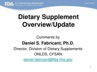 Dietary Supplement Overview/Update