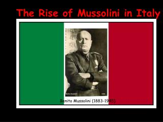 The Rise of Mussolini in Italy