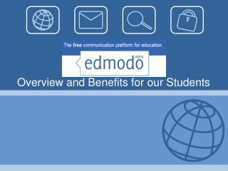 Overview and Benefits for our Students