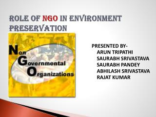 ROLE OF  NGO  IN ENVIRONMENT           preservation