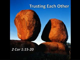 Trusting Each Other