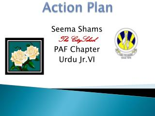 Seema Shams The CitySchool PAF Chapter Urdu Jr.VI