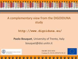 A complementary view from the DIGOIDUNA study