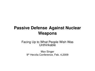 Passive Defense Against Nuclear Weapons