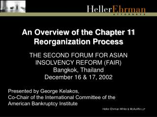 An Overview of the Chapter 11 Reorganization Process
