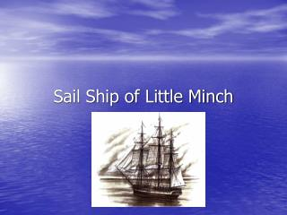 Sail Ship of Little Minch