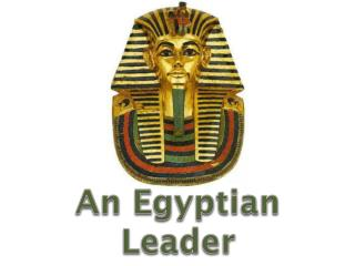 An Egyptian Leader