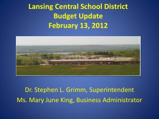 Lansing Central School District Budget Update February 13, 2012