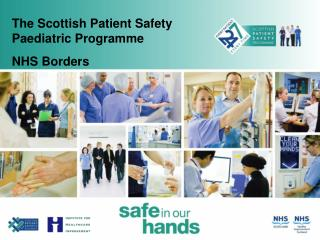 The Scottish Patient Safety Paediatric Programme