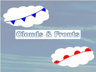 Clouds & Fronts